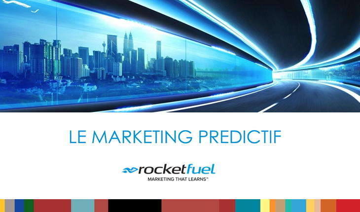 Marketing predictif de Rocket Fuel