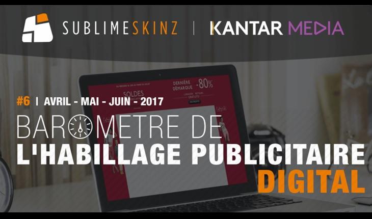 baromètre de l'habillage publicitaire par Sublime Skinz et Kantar Media