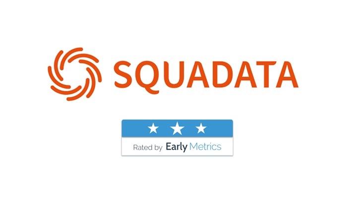 Squadata et Early Metrics