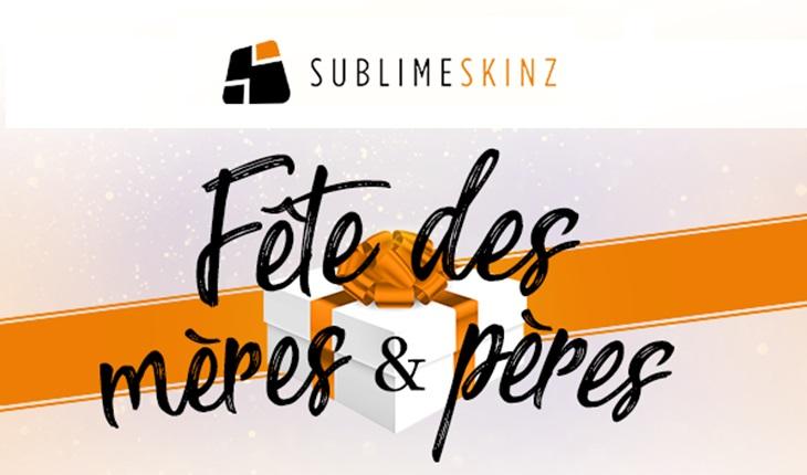 fete des mère et des pères, Offre Sublime Skinz