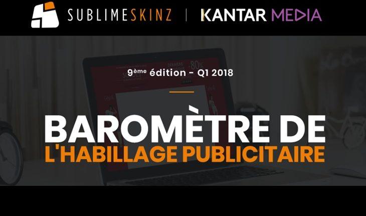 Baromètre par Sublime Skinz et Kantar Media