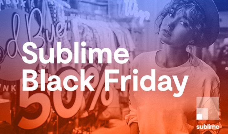 Offre Black Friday de Sublime