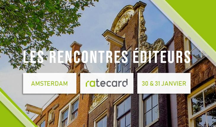 Rencontres éditeurs - Amsterdam 2019 : quelles sont les tendances des fournisseurs de technologies ?