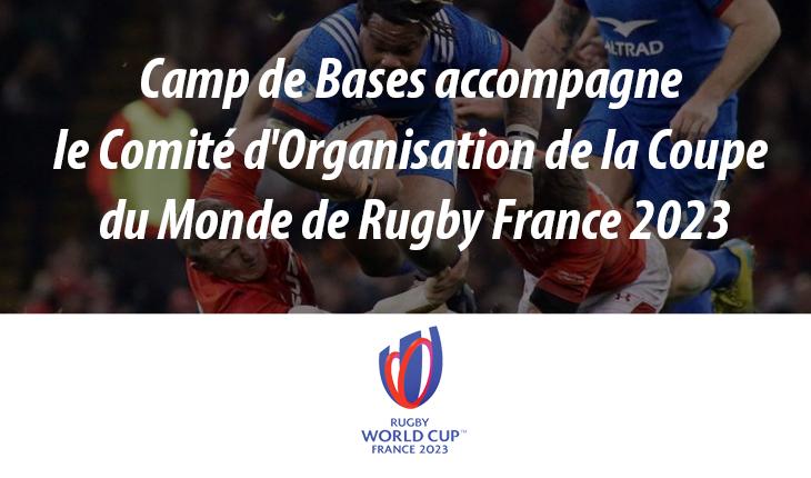 Coupe du Monde de Rugby France 2023 : le Comité d'Organisation fait confiance à Camp de Bases