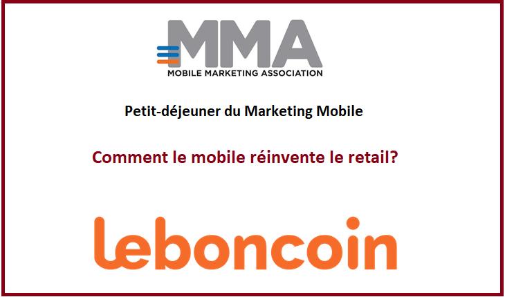 Le petit-déjeuner du Marketing Mobile dédié au « Smart Retail » chez Leboncoin