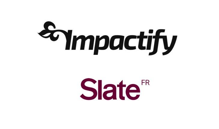 Slate et impactify